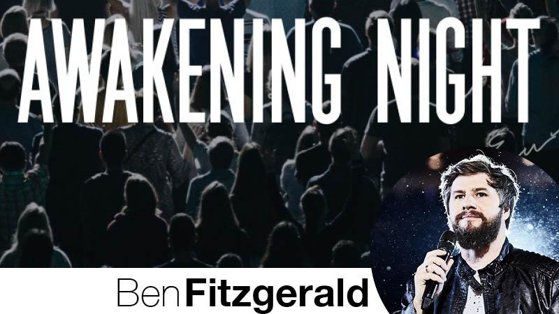 Awakening Night & Music mit Ben Fitzgerald und Team