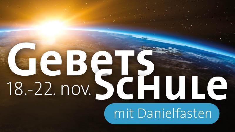 Gebetsschule mit Danielfasten - mit Pierrot Fey