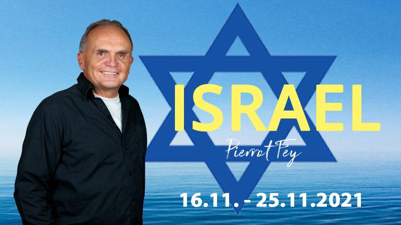 Israel-Freizeit 2021 mit Pierrot Fey - Achtung! Änderung der Einreisebestimmungen