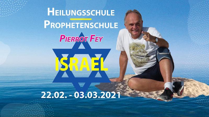 Israel Freizeit 2021 mit Pierrot Fey (Frühbucher bis 30.10.20 sichern!)