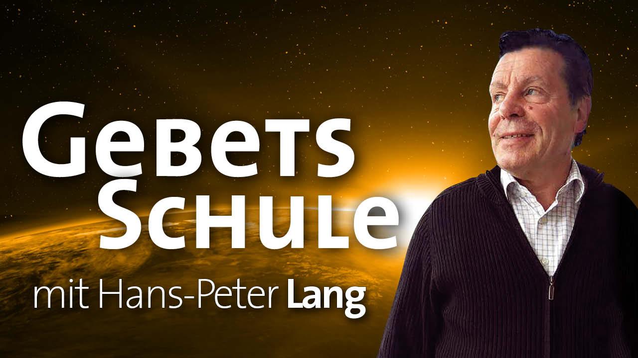 Gebetsschulen mit Hans-Peter Lang