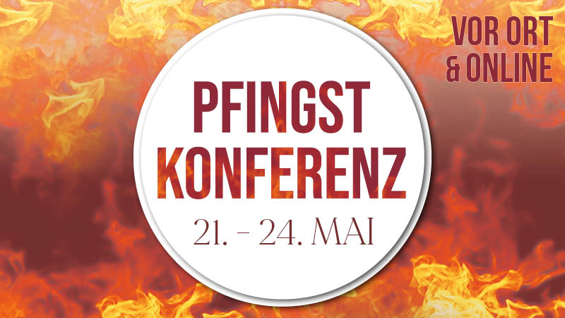 Pfingstkonferenz 2021